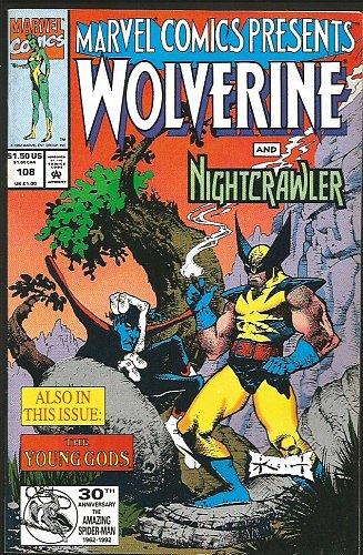 WOLVERINE: Marvel Comics Presents #108 1st print 1992 NIGHT CRAWLER, Ghost Rider