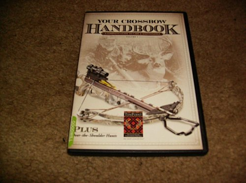 your CROSSBOW HANDBOOK DVD volume one care & maintenance PLUS hunts by TENPOINT