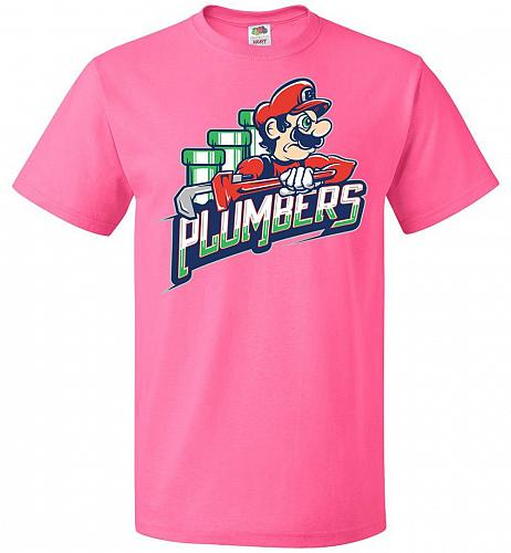 Plumbers Unisex T-Shirt Pop Culture Graphic Tee (L/Neon Pink) Humor Funny Nerdy Geeky