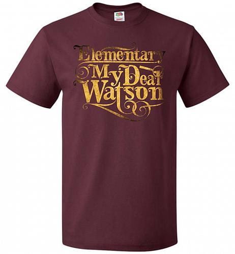 Elementary My Dear Watson Sherlock Holmes Adult Unisex T-Shirt Pop Culture Graphic Te