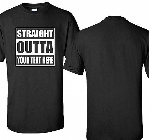 Custom Straight Outta Graphic T-Shirt Compton Personalized SM - 6XL