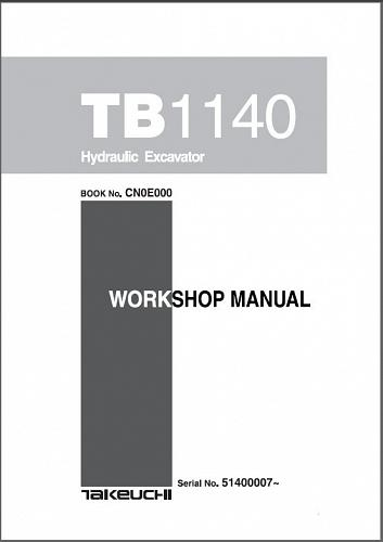 Takeuchi TB1140 Hydraulic Excavator Service Workshop Manual on a CD - TB 1140