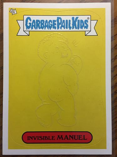 Garbage Pail Kids 2013 Brand New Series 2 Invisible Manuel #10 Glow In The Dark