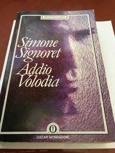 Italy book : Simone Signoret : Addio Volodia libro