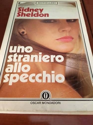 Italian Books Sidney Sheldon : Uno straniero allo specchio : libro
