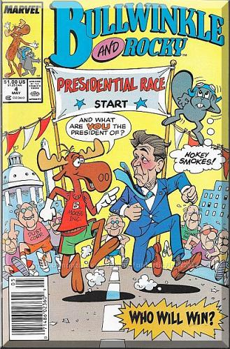 Bullwinkle And Rocky #4 (1988) *Copper Age / Marvel Comics / Ronald Reagan*