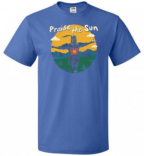 Praise The Sun Unisex T-Shirt Pop Culture Graphic Tee (4XL/Royal) Humor Funny Nerdy G