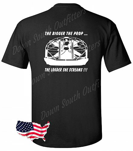 The Bigger The Prop The Louder She Screams Airboat T-shirt