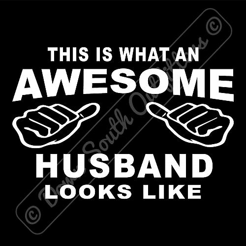 This Is What An Awesome Husband Looks Like T-shirt (16 Tee Colors)