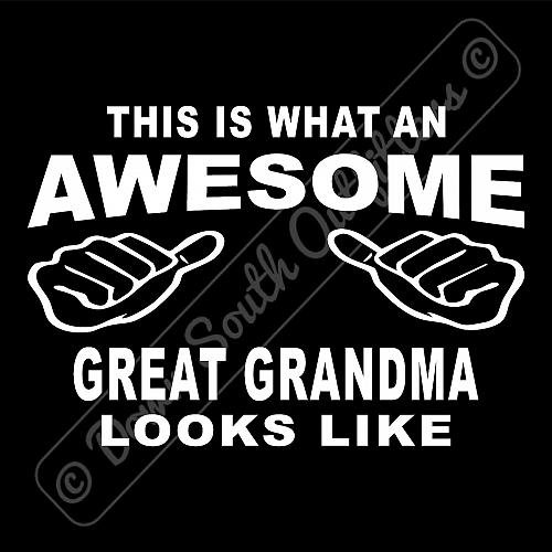 This Is What An Awesome Great Grandma Looks Like T-shirt (16 Tee Colors)