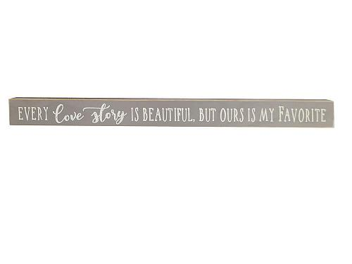 :10859U - Every Love Story Is Beautiful Wooden Sign