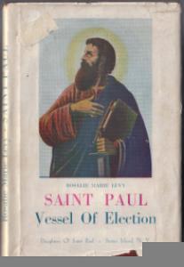 SAINT PAUL :: Vessel Of Election :: 1947 HB w/ DJ :: FREE Shipping