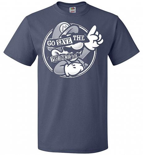 Go Save The Princess Unisex T-Shirt Pop Culture Graphic Tee (5XL/Denim) Humor Funny N