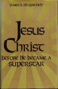 JESUS CHRIST Before He Became A Superstar HB w/ DJ :: FREE Shipping