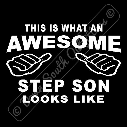 This Is What An Awesome Step Son Looks Like T-shirt (16 Tee Colors)