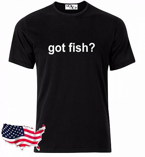 Got Fish? Fishing Graphic T-Shirt Hunting