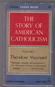 Lot of 2 Books: THE STORY OF AMERICAN CATHOLICISM 1960 :: FREE Shipping