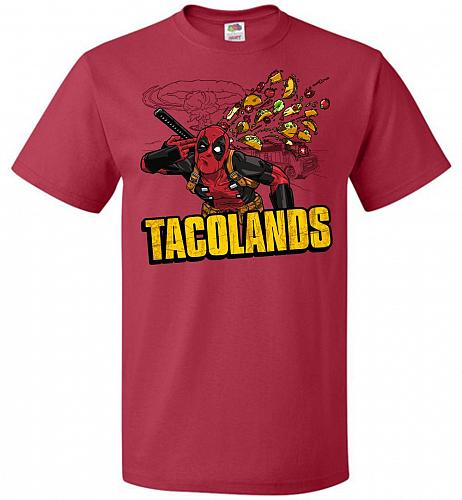 Tacolands Unisex T-Shirt Pop Culture Graphic Tee (6XL/True Red) Humor Funny Nerdy Gee