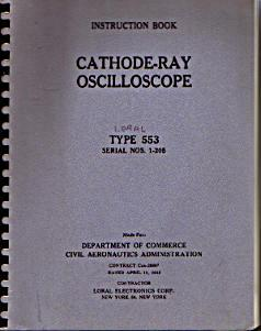 Loral 553 Cathode-Ray Oscilloscope Instruction Book