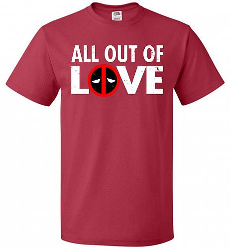 All Out Of Love Unisex T-Shirt Pop Culture Graphic Tee (3XL/True Red) Humor Funny Ner
