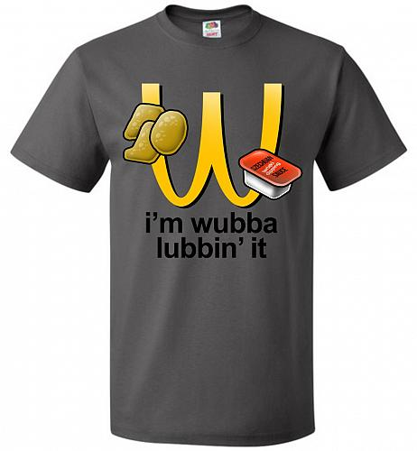 I'm Wubba Lubbin' It Adult Unisex T-Shirt Pop Culture Graphic Tee (L/Charcoal Grey) H