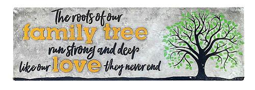 :10856U - Root Of Our Family Tree Tabletop Decorative Sign Plaque