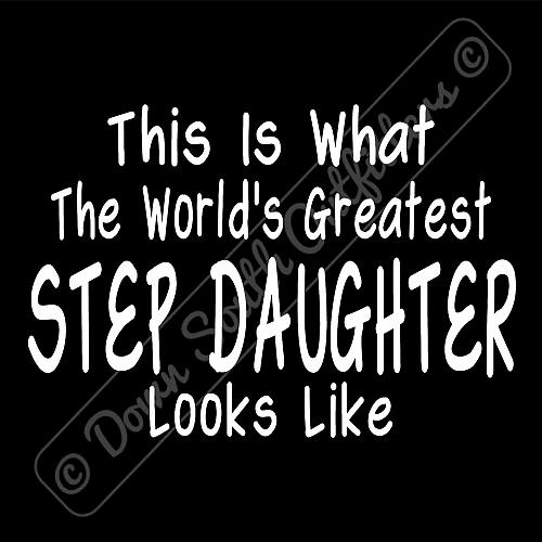 Worlds Greatest Step Daughter T Shirt Birthday Mothers Day Gift (16 Tee Colors)