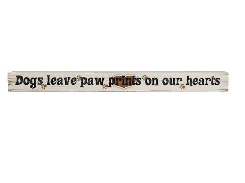 :10863U - Dogs Leave Paw Prints Wooden Sign