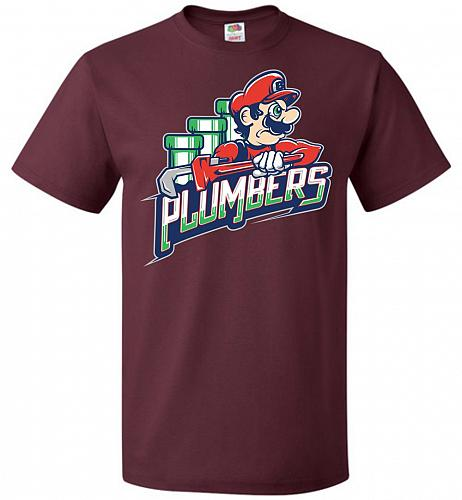 Plumbers Unisex T-Shirt Pop Culture Graphic Tee (XL/Maroon) Humor Funny Nerdy Geeky S