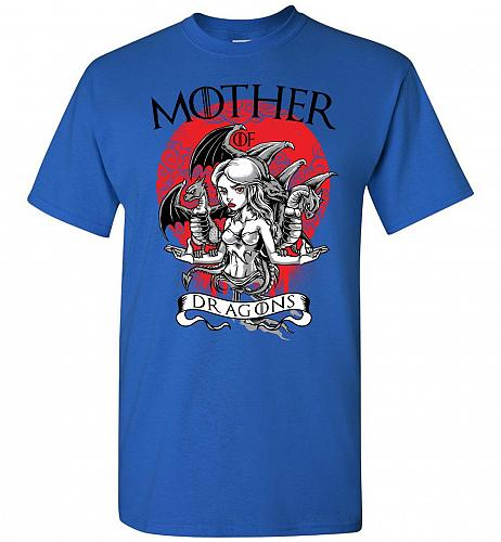 Mother of Dragons Unisex T-Shirt Pop Culture Graphic Tee (XL/Royal) Humor Funny Nerdy
