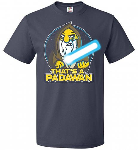 That's A Padawan Unisex T-Shirt Pop Culture Graphic Tee (4XL/J Navy) Humor Funny Nerd