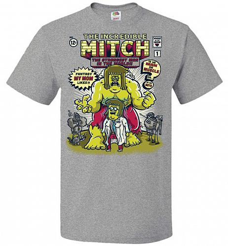 Incredible Mitch Unisex T-Shirt Pop Culture Graphic Tee (S/Athletic Heather) Humor Fu