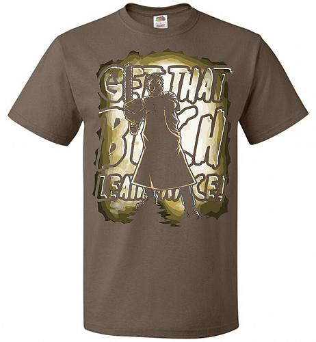 Get That B Leatherface! Adult Unisex T-Shirt Pop Culture Graphic Tee (2XL/Chocolate)