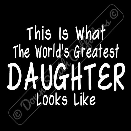 Worlds Greatest Daughter T Shirt Birthday Mothers Day Gift (16 Tee Colors)