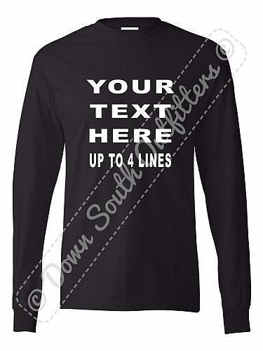 Your Custom Personalized T Shirt Text Long Sleeve