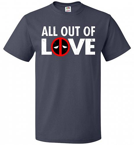 All Out Of Love Unisex T-Shirt Pop Culture Graphic Tee (4XL/J Navy) Humor Funny Nerdy