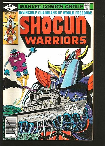 SHOGUN WARRIORS #8 1st Print & series MARVEL COMICS 1979 BronzeAge Moench Trimpe