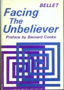 FACING the UNBELIEVER :: 1967 HB w/ DJ by Bellet :: FREE Shipping