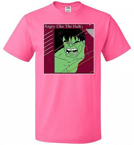 Angry Like Hulk Unisex T-Shirt Pop Culture Graphic Tee (3XL/Neon Pink) Humor Funny Ne