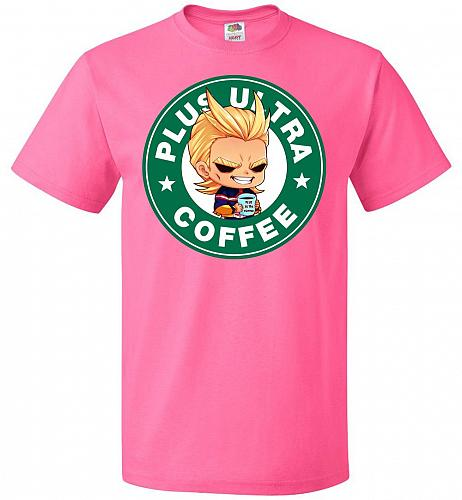 Plus Ultra Coffee Unisex T-Shirt Pop Culture Graphic Tee (XL/Neon Pink) Humor Funny N