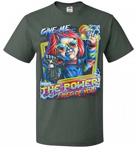 Give Me The Power Chucky Adult Unisex T-Shirt Pop Culture Graphic Tee (XL/Forest Gree