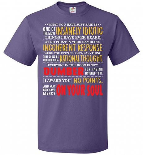 Insanely Idiotic Adult Unisex T-Shirt Pop Culture Graphic Tee (M/Purple) Humor Funny