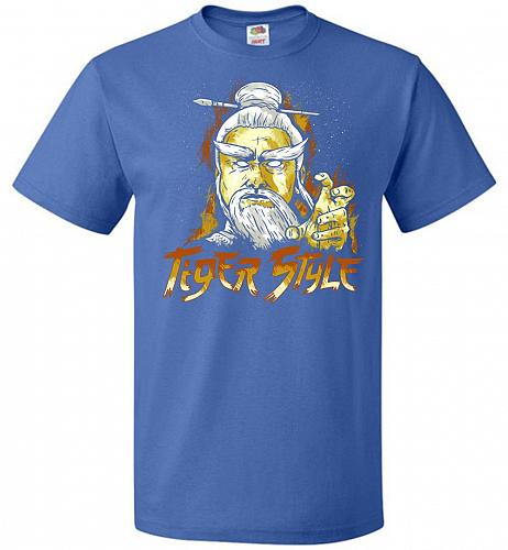 Tiger Style Unisex T-Shirt Pop Culture Graphic Tee (4XL/Royal) Humor Funny Nerdy Geek