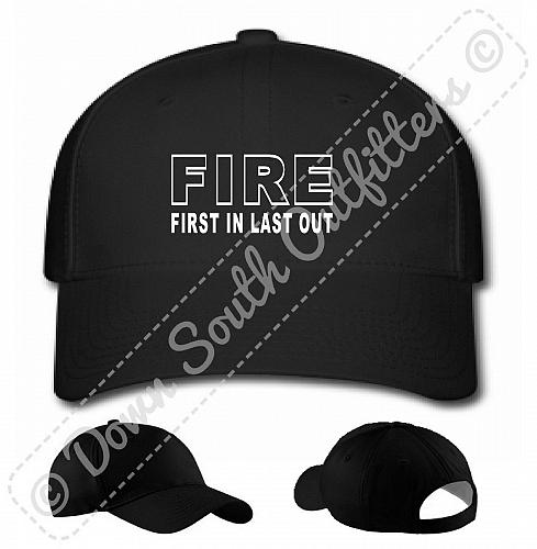 Fire First In Last Out Baseball Hat Ball Cap