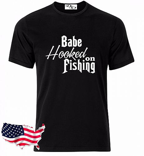 Babe Hooked On Fishing Graphic T-Shirt Hunting
