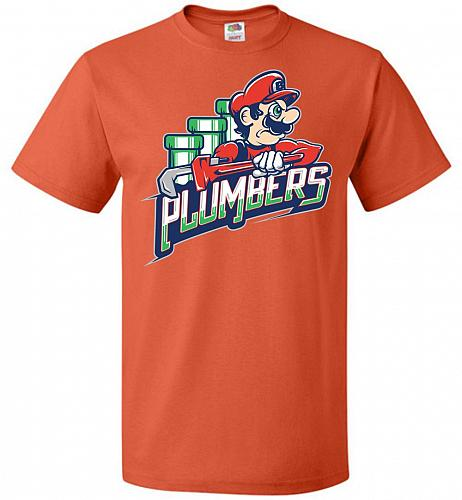 Plumbers Unisex T-Shirt Pop Culture Graphic Tee (M/Burnt Orange) Humor Funny Nerdy Ge