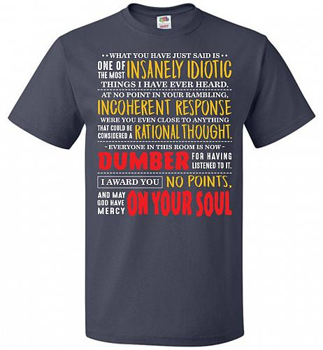 Insanely Idiotic Adult Unisex T-Shirt Pop Culture Graphic Tee (6XL/J Navy) Humor Funn