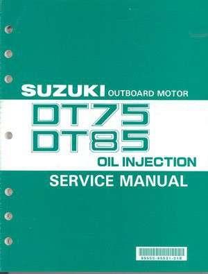 93 00 suzuki dt75 dt85 2 stroke outboard motor service repair manual rh unisquare com suzuki dt85 outboard service manual Parts Manual