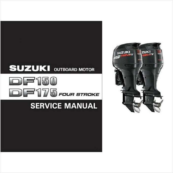 suzuki df150 df175 4 stroke outboard motor service repair manual cd rh unisquare com suzuki df 150 repair manual suzuki df 150 service manual pdf