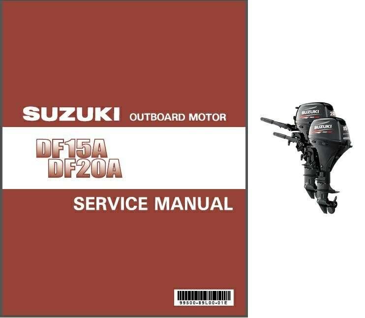 suzuki df15a df20a four stroke efi outboard motor service repair rh unisquare com Car Owners Manual User Manual